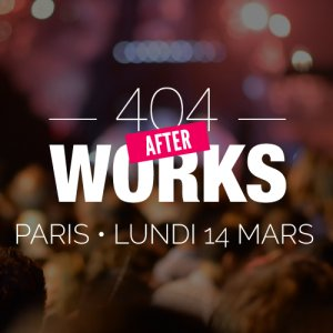 404Works vous invite à son premier After Work